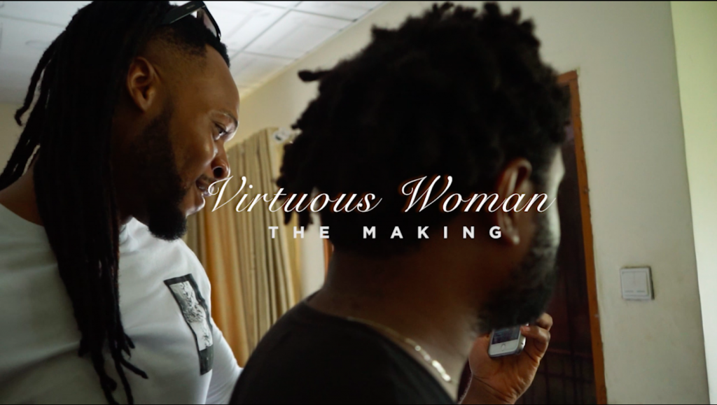 Virtuous Woman [The Making]